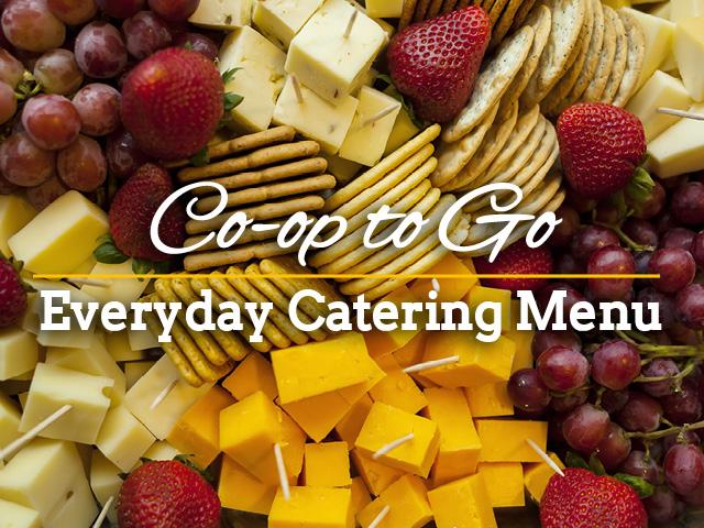 Co-op-To-Go: Catering Online Menu   Coop Food Stores
